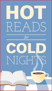 Hot Reads for Cold Nights